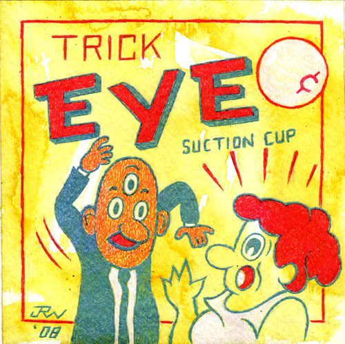 """Trick Eye"" is copyright ©2008 by J.R. Williams.  All rights reserved.  Reproduction prohibited."