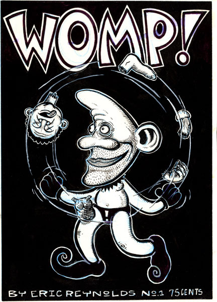 """Womp! minicomic cover"" is copyright ©2008 by Eric Reynolds.  All rights reserved.  Reproduction prohibited."