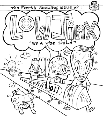 """Low Jinx #4 cover art"" is copyright ©2008 by Kevin Scalzo.  All rights reserved.  Reproduction prohibited."