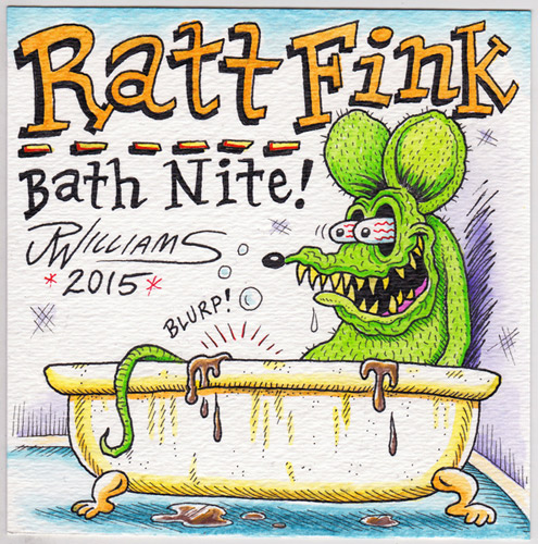 """Ratt Fink - Bath Nite!"" is copyright ©2008 by J.R. Williams.  All rights reserved.  Reproduction prohibited."