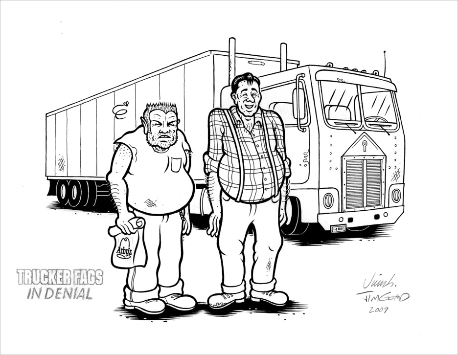 """TRUCKER FAGS PRINT ART"" is copyright ©2008 by Jim Blanchard.  All rights reserved.  Reproduction prohibited."
