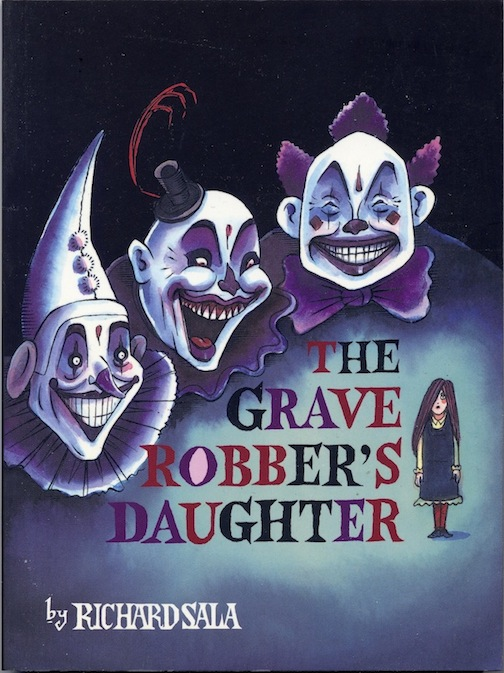 """The Grave Robber's Daughter - Signed copy"" is copyright ©2008 by Richard Sala.  All rights reserved.  Reproduction prohibited."