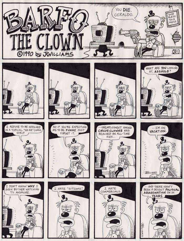 """BARFO the Clown - Page 1"" is copyright ©2008 by J.R. Williams.  All rights reserved.  Reproduction prohibited."