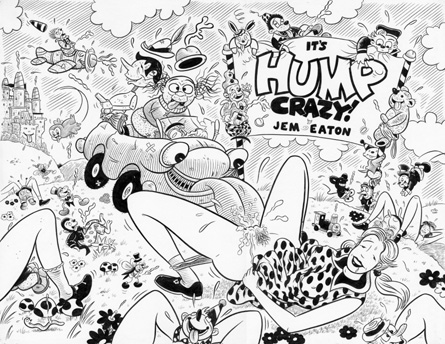 """HUMP CRAZY 2: OPENING SPREAD"" is copyright ©2008 by Jeremy Eaton.  All rights reserved.  Reproduction prohibited."