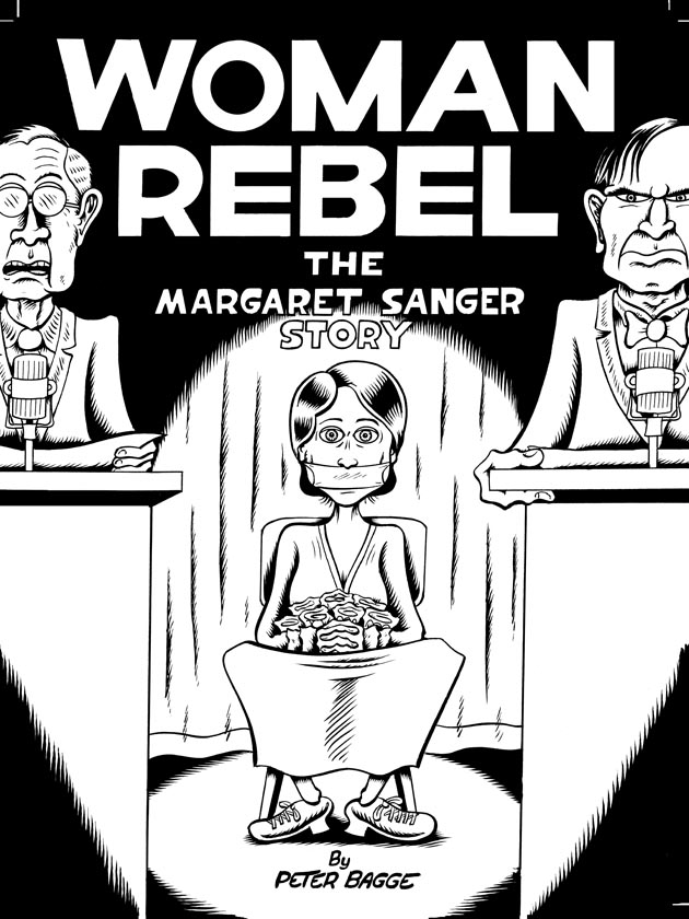 """Woman Rebel Cover Art"" is copyright ©2008 by Peter Bagge.  All rights reserved.  Reproduction prohibited."