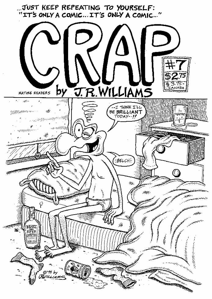"""CRAP # 7 cover"" is copyright ©2008 by J.R. Williams.  All rights reserved.  Reproduction prohibited."